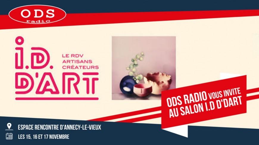 ODS radio vous invite au salon ID D'ART à Annecy !
