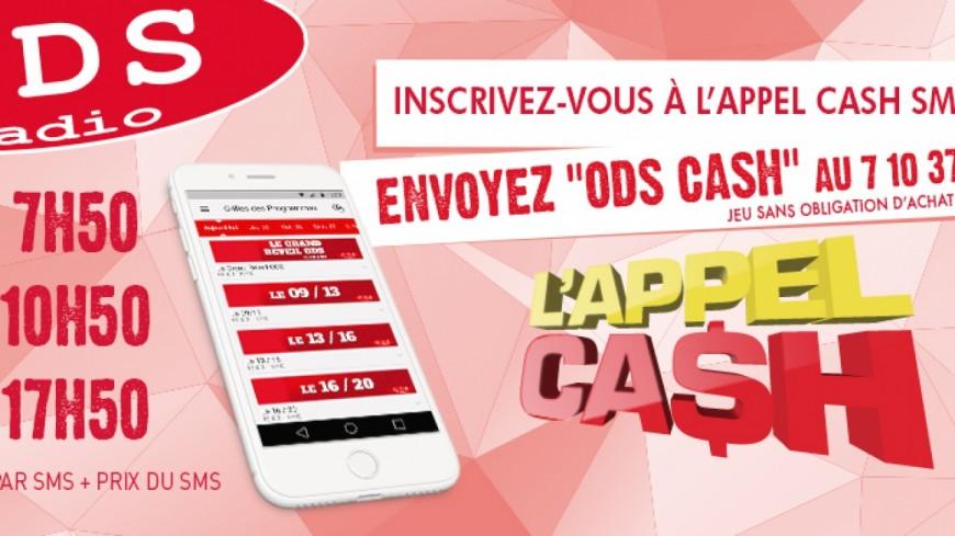 Gagnez tous les jours à l'Appel Cash !