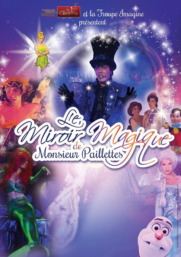 Partenaire spectacle le miroir magique de monsieur for Miroir magique production
