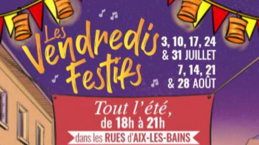 Aix-les-Bains : les vendredis festifs dureront tout l'été !
