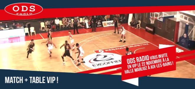 Aix-Maurienne-Savoie-Basket en VIP avec ODS radio