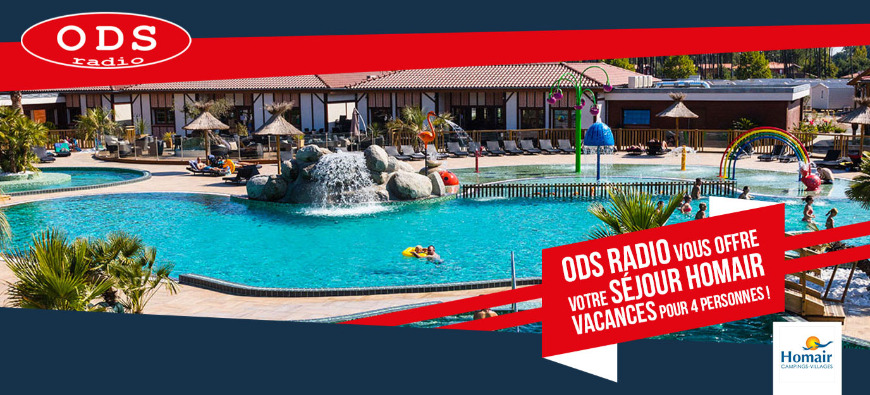 ODS radio vous offre vos vacances Homair !