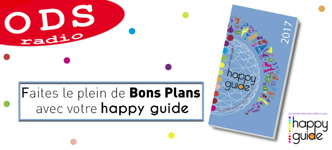 ODS Radio vous offre vos Happy Guide!