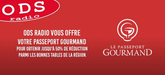 ODS radio vous offre le Passeport Gourmand